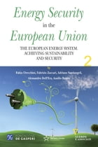 Energy Security in the European Union II by Adriano Santiangeli
