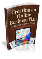 Creating an Online Business Plan by Robert George