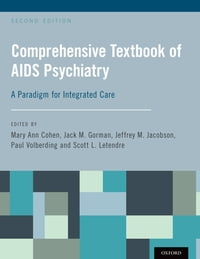 Comprehensive Textbook of AIDS Psychiatry: A Paradigm for Integrated Care