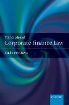 Principles of Corporate Finance Law by Eilís Ferran