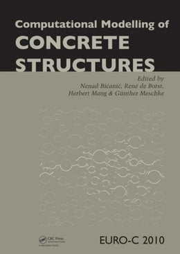 Book Computational Modelling of Concrete Structures by Bicanic, Nenad