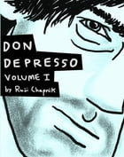 Don Depresso, Volume I: Comics About a Depressed Guy by Ruji Chapnik