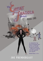 The Great Fragola Brothers - Dead End by Joe Prendergast