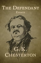 The Defendant: Essays by G. K. Chesterton