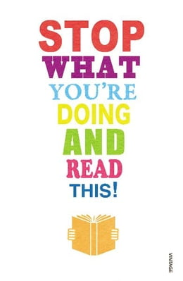 Book Stop What You're Doing And Read This! by Mark Haddon