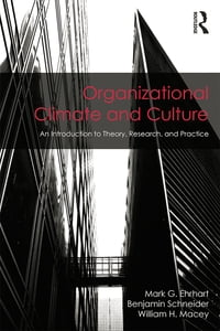 Organizational Climate and Culture: An Introduction to Theory, Research, and Practice