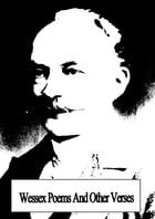 Wessex Poems And Other Verses by Thomas Hardy