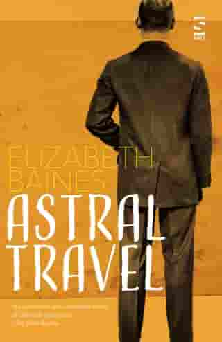 Astral Travel by Elizabeth Baines