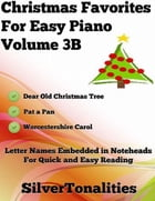 Christmas Favorites for Easy Piano Volume 3 B by Silver Tonalities