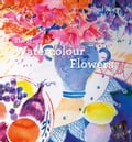 The Magic of Watercolour Flowers 2d24ae8d-2b91-42e8-9023-ae835a16da89