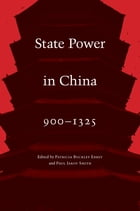 State Power in China, 900-1325