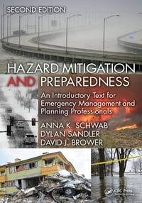 Hazard Mitigation and Preparedness: An Introductory Text for Emergency Management and Planning…