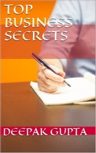 Top Business Secrets: Investment Is Never Bad In Any Business by Deepak gupta