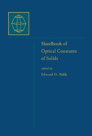 Handbook of Optical Constants of Solids,  Five-Volume Set: Handbook of Thermo-Optic Coefficients of Optical Materials with Applications
