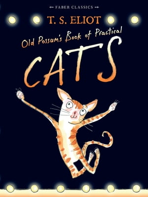 Old Possum's Book of Practical Cats with illustrations by Rebecca Ashdown