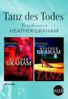 Tanz des Todes - Bestsellerautorin Heather Graham: eBundle by Heather Graham