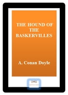 THE HOUND OF THE BASKERVILLES by A. Conan Doyle