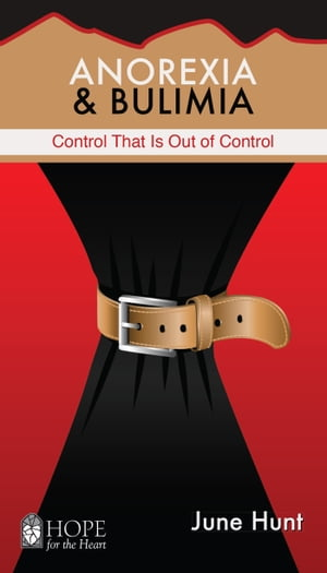 Anorexia and Bulimia: Control That Is Out of Control