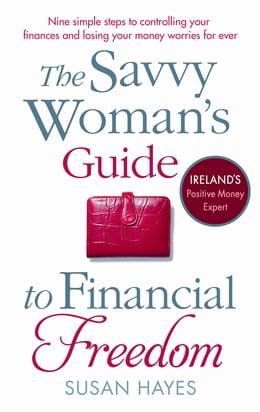 Book The Savvy Woman's Guide to Financial Freedom by Susan Hayes