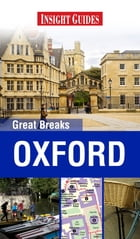 Insight Guides Great Breaks Oxford by Insight Guides
