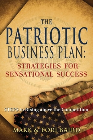 Patriotic Business Plan by Mark Baird