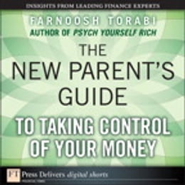 Book The New Parent's Guide to Taking Control of Your Money by Farnoosh Torabi
