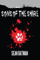 Sons of The Shire by Sean Batman