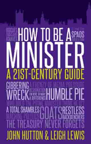 How to Be a Minister: A 21st-Century Guide