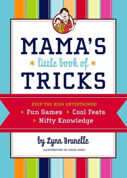 Book Mama's Little Book of Tricks by Lynn Brunelle