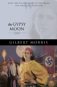 Gypsy Moon, The (House of Winslow Book #35)