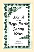Journal of the Royal Asiatic Society China Vol.76 No.1 (2016) by The Royal Asiatic Society