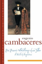 Pot Pourri: Whistlings of an Idler by Eugenio Cambaceres