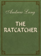 The Ratcatcher by Andrew Lang