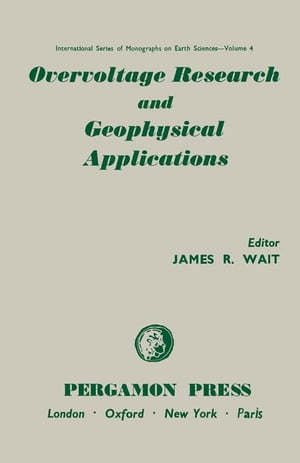 Overvoltage Research and Geophysical Applications: International Series of Monographs on Earth Sciences