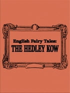 The Hedley Kow by English Fairy Tales