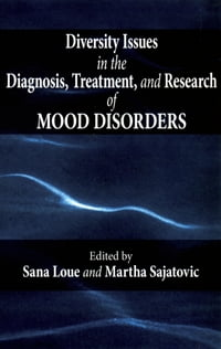 Diversity Issues in the Diagnosis, Treatment, and Research of Mood Disorders