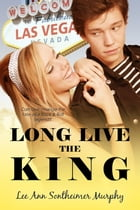 Long Live The King by Lee Ann Sontheimer Murphy