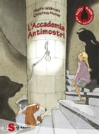 NELLY RAPP - L'Accademia Antimostri by Martin Widmark