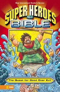 NIrV, The Super Heroes Bible, eBook: The Quest for Good Over Evil