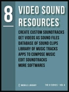 Video Sound Resources 8: Video Editing Made Simple [ The 8 series - Vol 4 ] by Mobile Library
