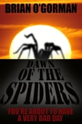 Dawn of the Spiders cf99b15d-b734-47df-9dcf-95bfa991629c