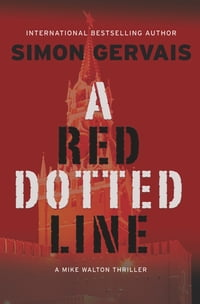 A Red Dotted Line: A Mike Walton Thriller