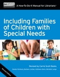 Including Families of Children with Special Needs fe8f4e28-8a18-4479-b5a9-5a7fb1899481