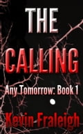 Any Tomorrow: The Calling 1a1aada4-ba01-4b6e-84fd-e6921eea86b4
