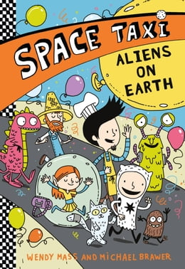 Book Space Taxi: Aliens on Earth by Wendy Mass