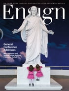 Ensign, May 2014: Ensign by The Church of Jesus Christ of Latter-day Saints