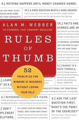Book Rules of Thumb: How to Stay Productive and Inspired Even in the Most Turbulent Times by Alan M. Webber