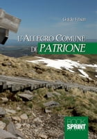 L'allegro comune di Patrione by Guido Frisan