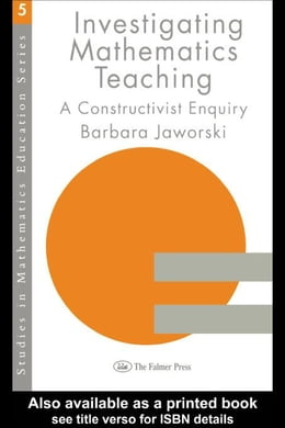Book Investigating Mathematics Teaching by Jaworski, Barbara