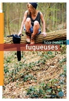 Fugueuses by Sylvie Deshors